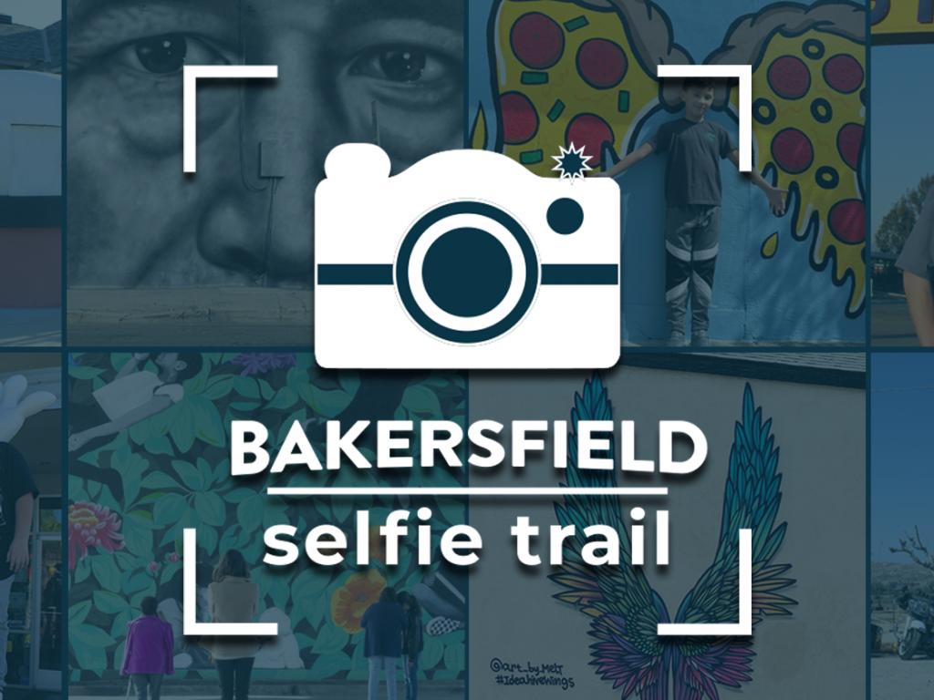 Bakersfield Selfie Trail